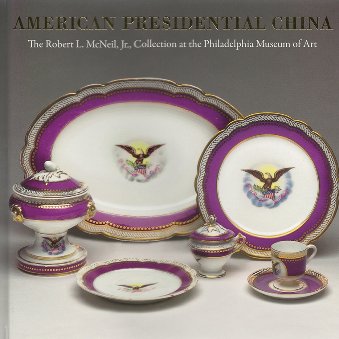 PRESIDENTIAL CHINA BOOK ROBERT MCNEIL